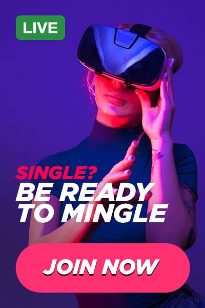 Single? Be ready to mingle advert